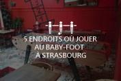 Babyfoot Strasbourg