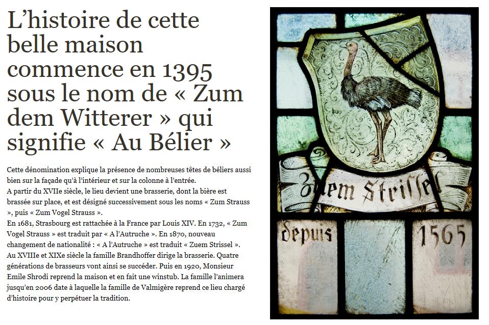 L'histoire de cette belle maison commence en 1395 sous le nom de « Zum dem Witterer » qui signifie « Au Bélier »