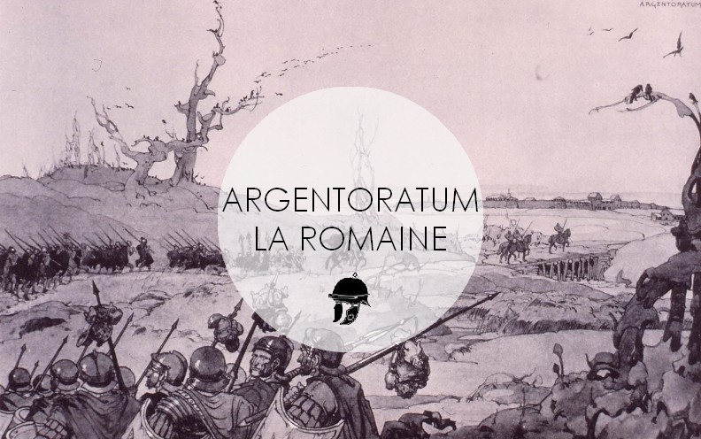 Argentoratum la Romaine : Les origines de Strasbourg !