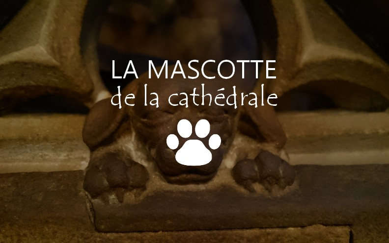 La mascotte de la cathédrale de Strasbourg