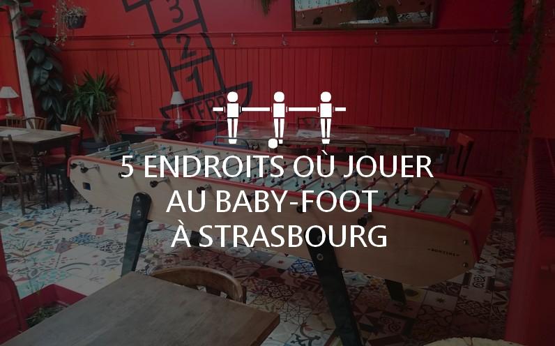 5 endroits où jouer au baby-foot à Strasbourg