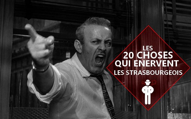 Les 20 choses qui énervent les strasbourgeois