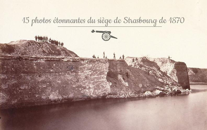 15 photos étonnantes du siège de Strasbourg de 1870