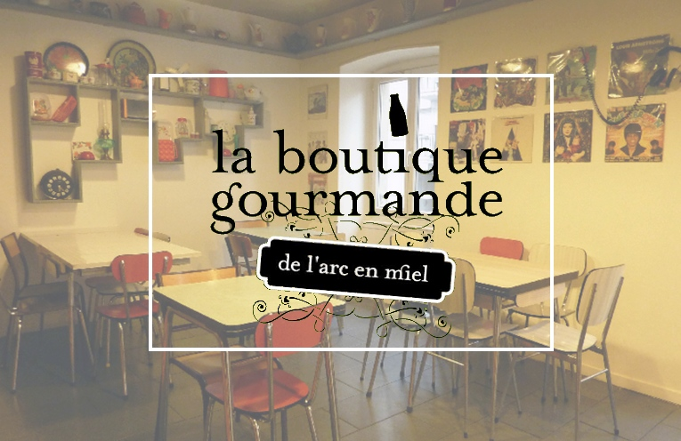 La Boutique Gourmande de l'Arc en Miel