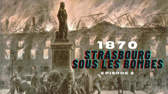 Strasbourg 1870 ép.2 : Le terrible bombardement du 23 août