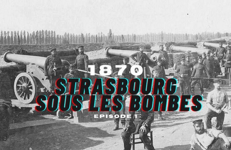 Strasbourg 1870 ép.1 : Le début du siège