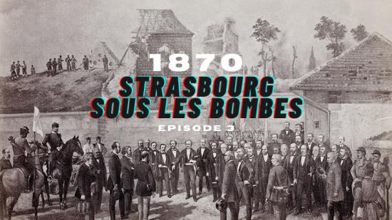 Strasbourg 1870 ép.3 : L'arrivée des alliés suisses